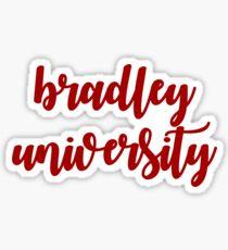 bradley university Sticker