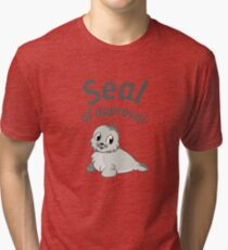 Seal Of Approval funny cute animal stamp badge gray black seal shirt gift for friend gift for mother gift for sister gift for girlfriend Tri-blend T-Shirt
