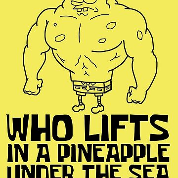 Spongebob - Who Lifts [Black] || Gym Gear by yasashiikyojin