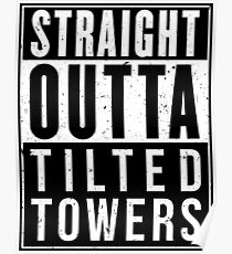 Fortnite Battle Royale - Straight Outta Tilted Towers Poster