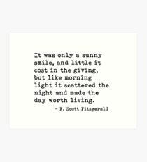 Es war nur ein sonniges Lächeln - Zitat von Fitzgerald Kunstdruck