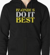 Blondes Do It Best - Brunettes Do It Best Couples Design Zipped Hoodie