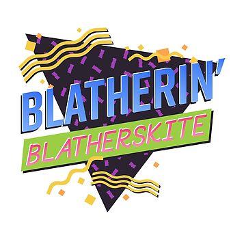 Blatherin' Blatherskite by thunderquack