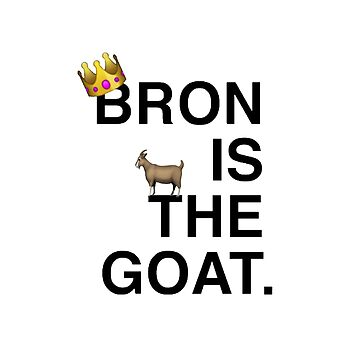 Bron Is The Goat by bulldog2171
