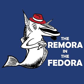 The Remora In The Fedora by blackrock3