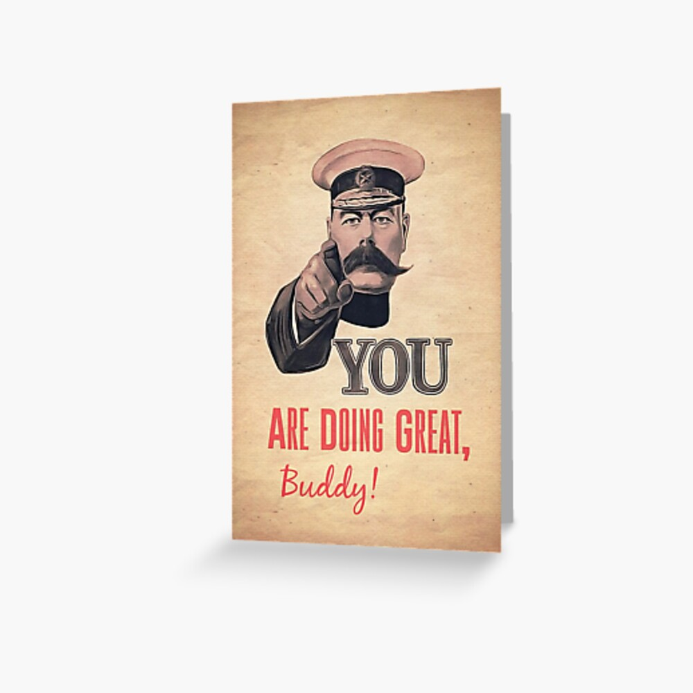 You Are Doing Great Greeting Card