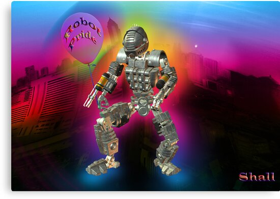 Robot Pride... Some Like '.Em Butch... by shall