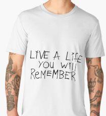Live a life you will remember - Avicii Men's Premium T-Shirt