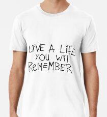 Camiseta premium Vive una vida que recordarás - Avicii