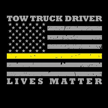 Thin Yellow Line Tow Truck Driver Lives Matter by bluelinegear