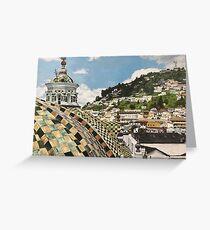 Overlooking Quito, Ecuador Greeting Card