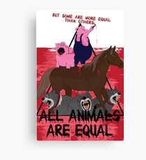 Some are More Equal than Others || Animal Farm  Canvas Print