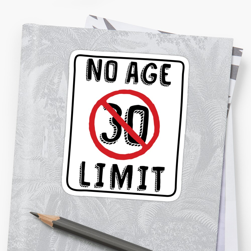 No Age Limit 30th Birthday Gifts Funny B Day For 30 Year Old By MemWear