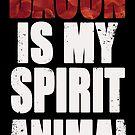 «Bacon es mi Espíritu Animal» de Mr-Raindrop