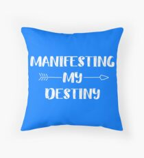 Manifesting my destiny Floor Pillow