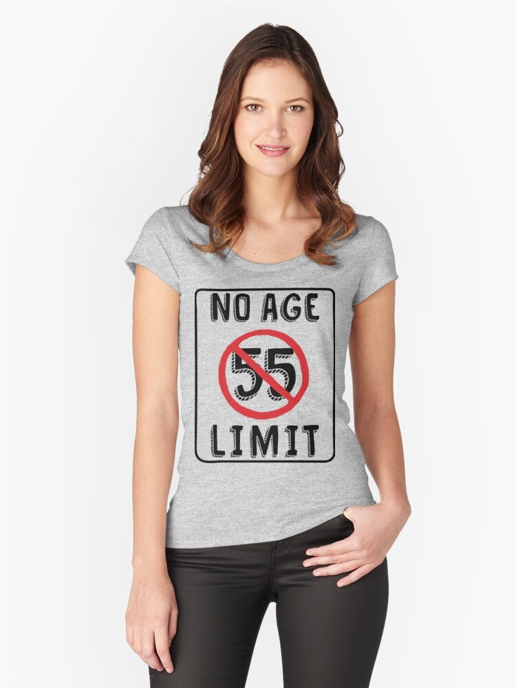 No Age Limit 55th Birthday Gifts Funny B Day For 55 Year Old Womens Fitted