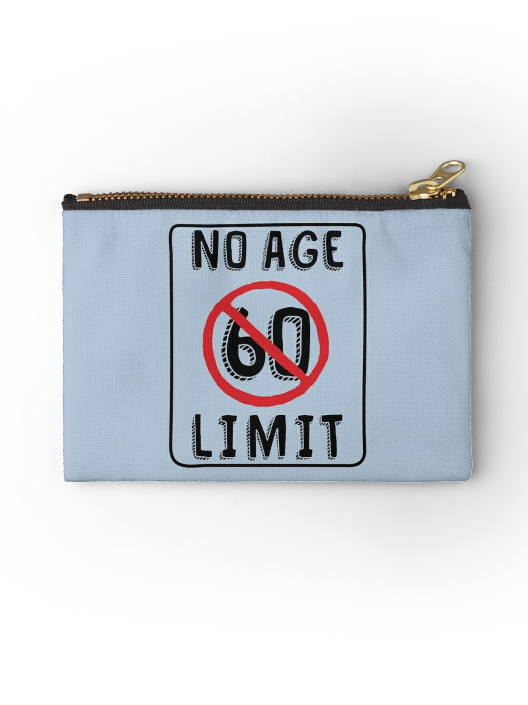 No Age Limit 60th Birthday T-shirt, Phone Cases And Other Gifts