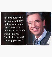 Sie haben diesen Tag zu einem besonderen Tag gemacht - Mr. Rogers Poster