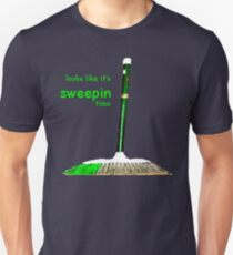looks like it's sweepin time Unisex T-Shirt