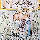 Moose ... with TEA! by Byron  McBride
