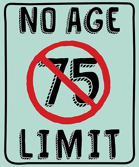 No Age Limit 75th Birthday Gifts Funny B Day For 75 Year Old