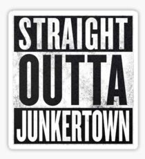 Straight Outta Junkertown Sticker