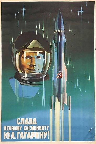 """""""Ehre sei dem ersten Kosmonauten Yuri Gagarin!"""" Retro-1960 UdSSR Space-Race Propaganda Poster von Kosmonauten Yuri Gagarin im Raum von dru1138"""
