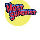 """Most Superist"" Super Hero Vintage Comic Book Tee by craftyfish"