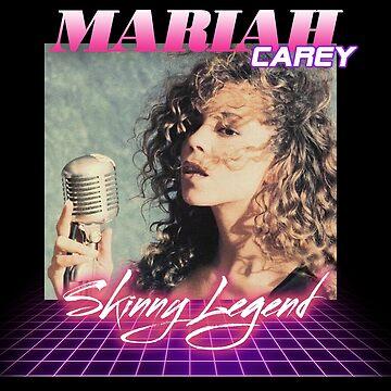 Mariah - Skinny Legend by ieuanothomas22