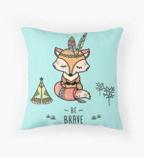 Cute fox,tribal card- be brave Throw Pillow