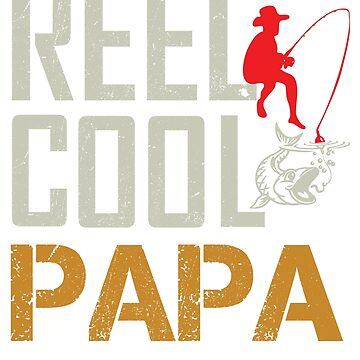 Reel Cool Papa T-Shirt Father's Day 2018 by nemo-shop