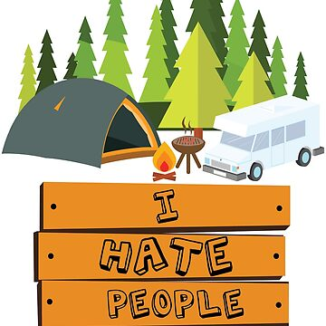 I Hate People T-Shirt Camping Womens - Camping Lovers Shirt by nemo-shop