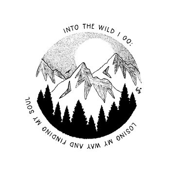 Into the Wild I Go by irishkate