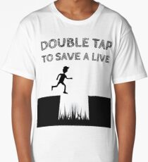 Double Tap to Save a Life Long T-Shirt