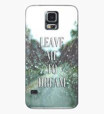 Dream Lyrics  Case/Skin for Samsung Galaxy