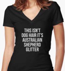 This Isn't Dog Hair It's Australian Shepherd Glitter T-shirt - Funny Australian Shepherd gift Women's Fitted V-Neck T-Shirt
