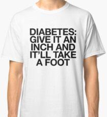 1605870d Diabetes Give It An Inch | Joke Sarcastic Meme Classic T-Shirt