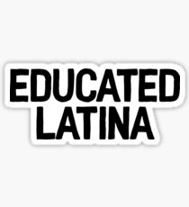 Pegatina Educado Latina Art Latino Hispano Hablante