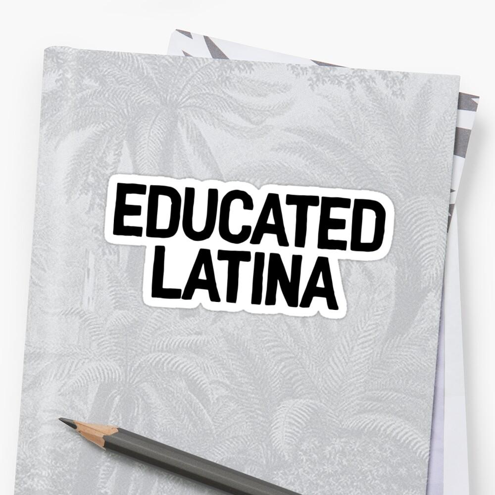 Educado Latina Art Latino Hispano Hablante Pegatina