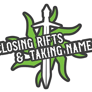 Closing Rifts & Taking Names by ginnydi
