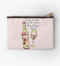 Care to join me for Some Breakfast Wine? Studio Pouch