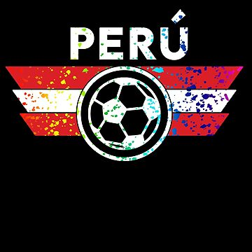 Peru Soccer Jersey Shirt Paint Splatter Distressed   Copy by 7United