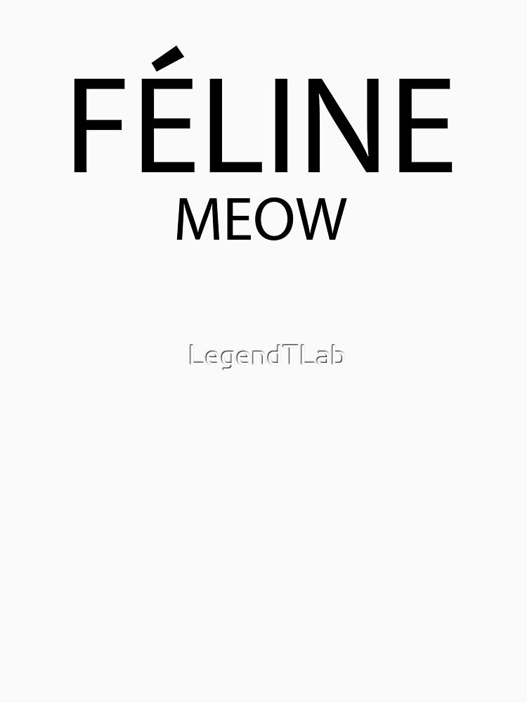Feline Meow by LegendTLab