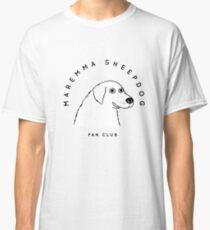 Maremma Sheepdog / Pastore Maremmano Abruzzese Fan Club Classic T-Shirt
