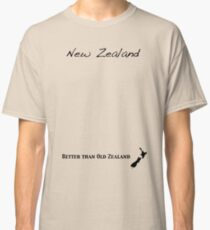 New Zealand - Better than Old Zealand Classic T-Shirt
