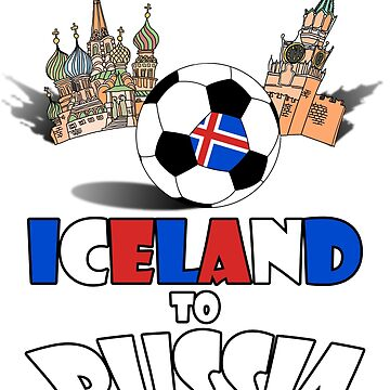 Iceland National Soccer Team to Russia T-Shirt by MaliDo