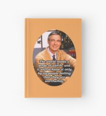The world needs a sense of worth - Mr Rogers Hardcover Journal