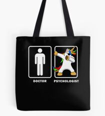 Psychologist VS Doctor Dabbing Uncorn Legendary Healthcare Medical Graduation Degree GP MD Doc Medic Paramedic Tote Bag