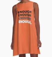 Enough Enough Enough - Wear Orange Gun Violence Control A-Line Dress