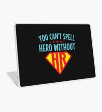 You Can't Spell Hero Without HR Human Resources Laptop Skin